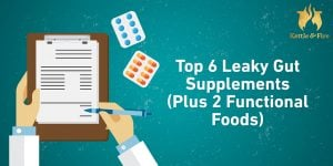 Top 6 leaky gut supplements