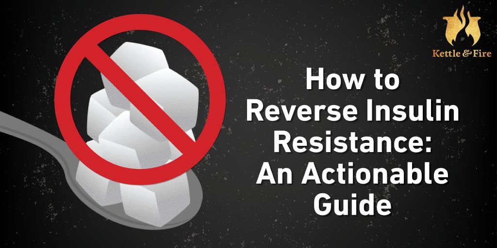 How to Reverse Insulin Resistance. An Actionable Guide cover