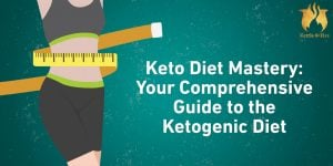 Keto Diet Mastery: Your Comprehensive Guide to Ketogenic Diet