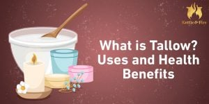 Everything you need to know about tallow including its numerous health benefits and countless uses.