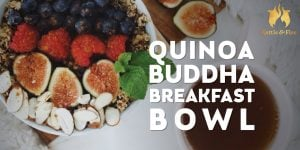 Quinoa Buddha Breakfast Bowl