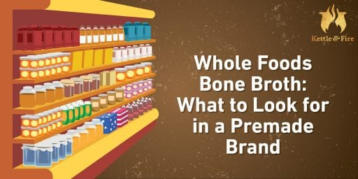 Whole_Foods_Bone_Broth_What_to_Look_for_in_a_Premade_Brand_cover
