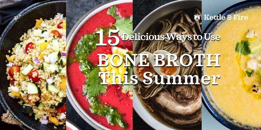 How to Use Bone Broth