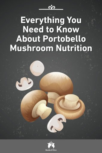 Everything You Need to Know About Portobello Mushroom Nutrition pin
