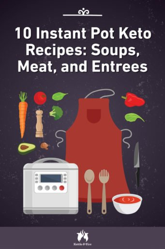 10 Instant Pot Keto Recipes Soups Meat and Entrees pin