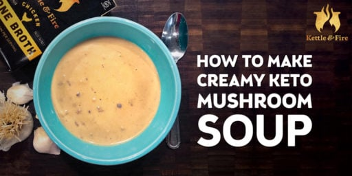 How to Make Creamy Keto Mushroom Soup
