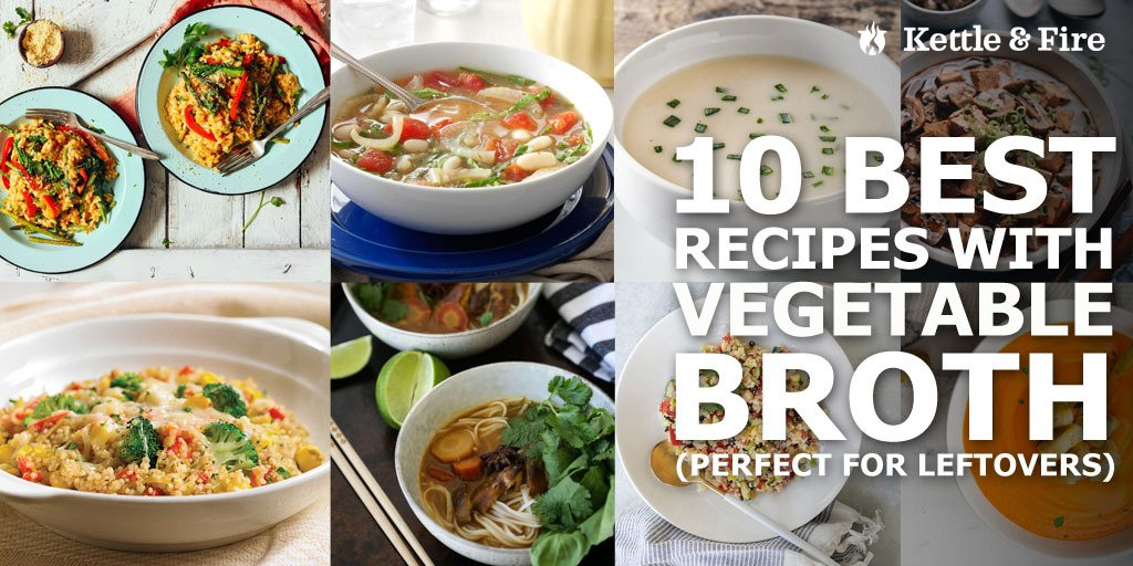 10 Best Recipes with Vegetable Broth